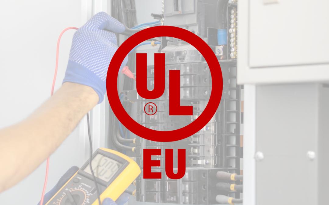 Norme UL et Union Européenne : la marque UL-EU mondialement reconnue